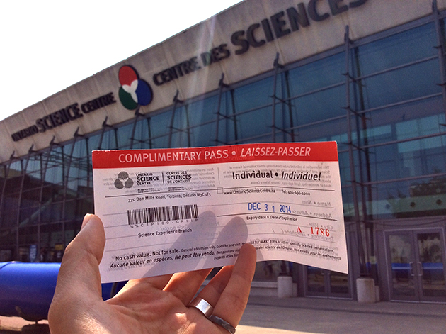 A free ticket to the Ontario Science Centre